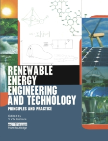 Image for Renewable energy engineering and technology  : principles and practice