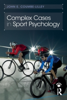Image for Complex cases in sport psychology