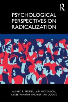 Image for Psychological Perspectives on Radicalization
