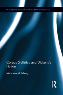 Image for Corpus stylistics and Dickens's fiction
