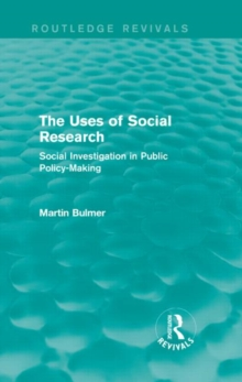 Image for The uses of social research  : social investigation in public policy-making