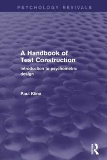 Image for A handbook of test construction  : introduction to psychometric design