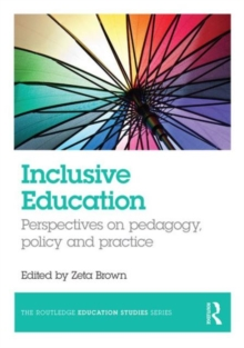 Image for Inclusive education  : perspectives on pedagogy, policy and practice