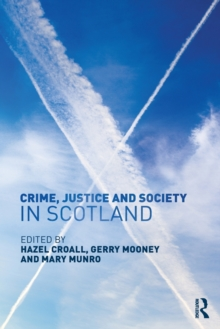 Image for Crime, justice and society in Scotland