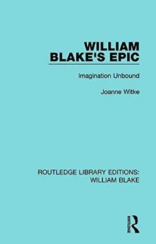 Image for William Blake's epic  : imagination unbound