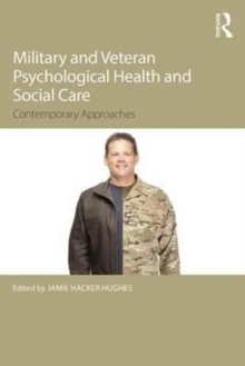 Image for Military veteran psychological health and social care  : contemporary issues