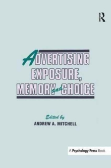 Image for Advertising exposure, memory and choice