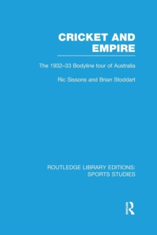 Image for Cricket and empire  : the 1932-33 bodyline tour of Australia