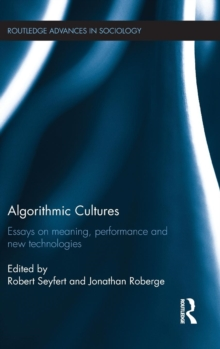 Image for Algorithmic cultures  : essays on meaning, performance and new technologies