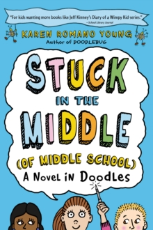 Image for Stuck in the Middle (of Middle School)