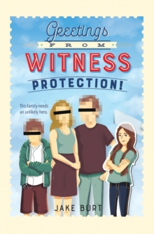 Image for Greetings from witness protection!