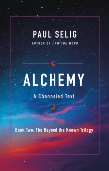 Image for Alchemy  : a channeled text
