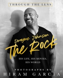 Image for The Rock  : his life at home and in the movies