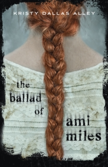 Image for The Ballad of Ami Miles