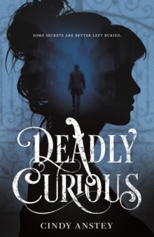 Image for Deadly curious