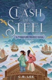 Image for A Clash of Steel: A Treasure Island Remix