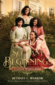 Image for So Many Beginnings: A Little Women Remix
