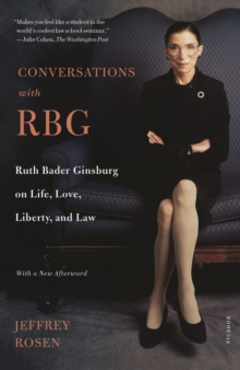 Image for Conversations with RBG  : Ruth Bader Ginsburg on life, love, liberty, and law