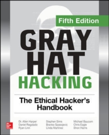 Image for Gray hat hacking  : the ethical hacker's handbook