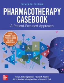 Image for Pharmacotherapy Casebook: A Patient-Focused Approach, Eleventh Edition