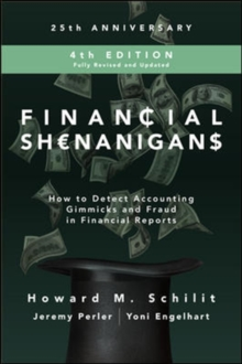 Image for Financial Shenanigans, Fourth Edition:  How to Detect Accounting Gimmicks and Fraud in Financial Reports