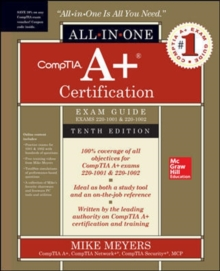 Image for CompTIA A+ Certification All-in-One Exam Guide, Tenth Edition (Exams 220-1001 & 220-1002)