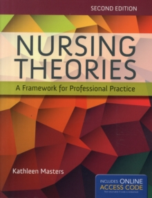 Image for Nursing Theories: A Framework For Professional Practice