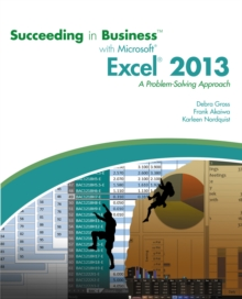 Image for Succeeding in business with Microsoft Excel 2013  : a problem-solving approach