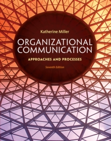 Image for Organizational communication  : approaches and processes
