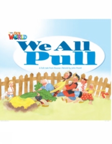 Image for Our World Readers: We All Pull : British English
