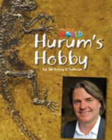 Our World Readers: Hurum's Hobby