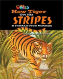 Image for Our World Readers: How Tiger Got His Stripes : British English