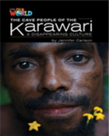 Our World Readers: The Cave People of the Karawari, A Disappearing Culture