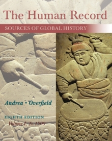 Image for The human record  : sources of global historyVolume I,: To 1500