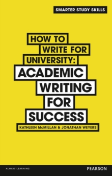 How to write for university - McMillan, Kathleen