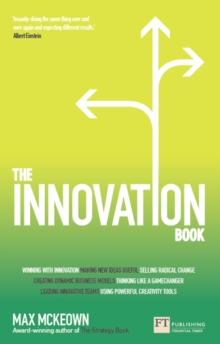 Image for The innovation book: how to manage ideas and execution for outstanding results