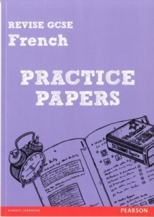 Image for Revise GCSE French Practice Papers