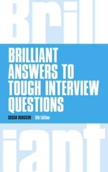 Brilliant answers to tough interview questions - Hodgson, Susan
