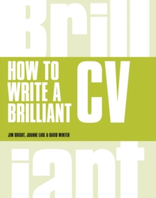 How to write a brilliant CV - Bright, Jim