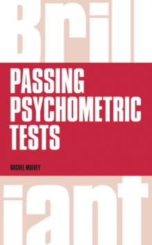 Brilliant passing psychometric tests  : tackling selection tests with confidence - Mulvey, Rachel