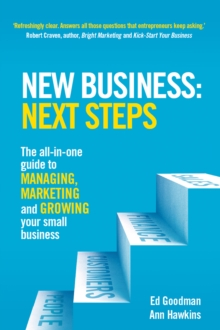 Image for New Business: Next Steps: The all-in-one guide to managing, marketing and growing your small business