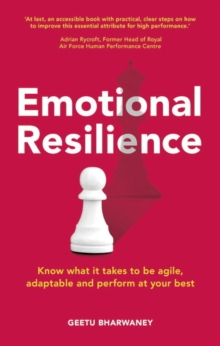 Emotional resilience - Bharwaney, Geetu