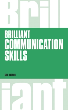 Brilliant Communication Skills, revised 1st edition - Hasson, Gill