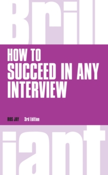 How to succeed in any interview - Jay, Ros