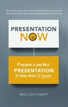 Presentation ASAP  : create a perfect presentation in less than 3 hours - Lightheart, Andrew