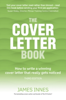 The cover letter book  : how to write a winning cover letter that really gets noticed - Innes, James