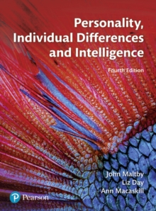 Personality, individual differences and intelligence - Maltby, John