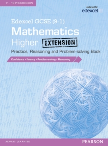 Image for Edexcel GCSE (9-1) mathematicsHigher extension,: Practice, reasoning and problem-solving book