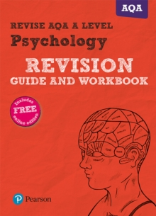 Revise AQA A Level Psychology Revision Guide and Workbook : with FREE online edition - Middleton, Sarah