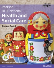Image for Pearson BTEC National health and social careStudent book 1